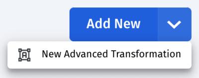 New advanced transformation option